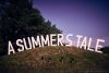A Summer`s Tale