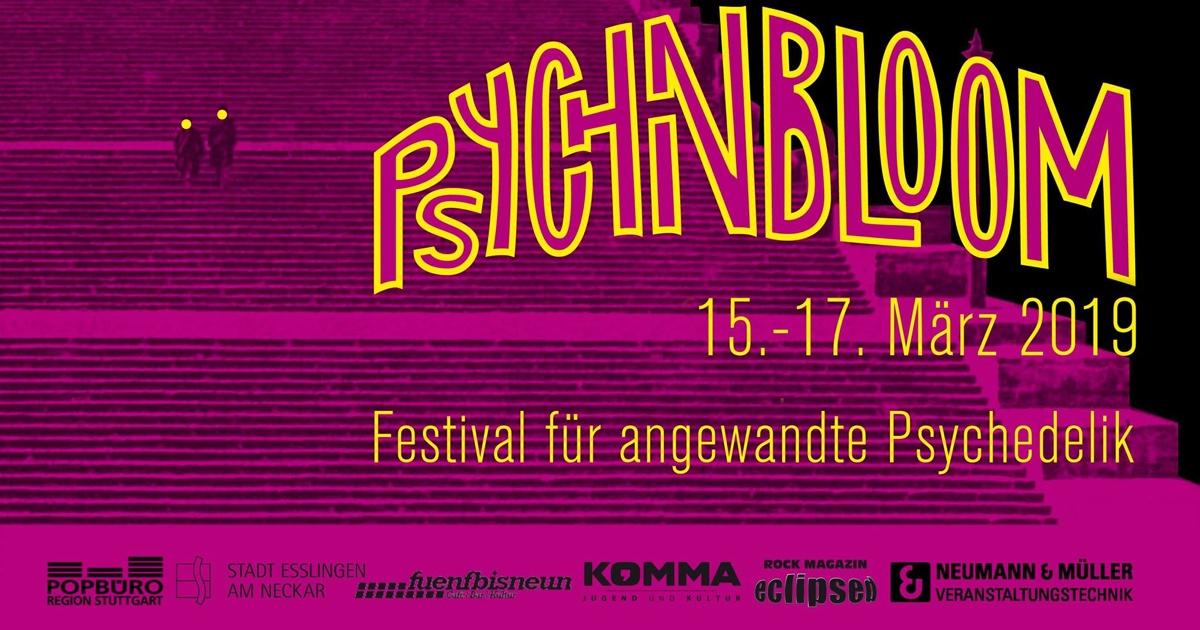 Verlosung: 1 x 2 Festivaltickets für das PSYCH IN BLOOM Festival im Komma, Esslingen