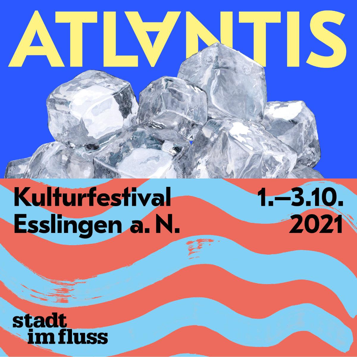 Vorschau: ATLANTIS - Stadt im Fluss, 01. bis 03.10., Esslingen